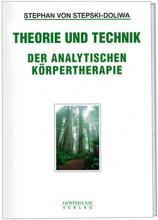 theorie-und-technik-der-analytischen-koerpertherapie